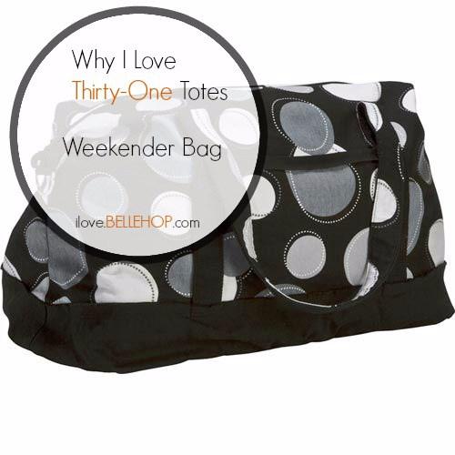 Why I Love Thirty One Totes- WeekenderBag